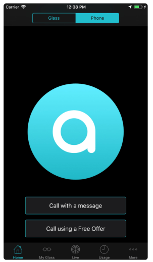 Screenshot of the AIRA screen. The background is black, and a large white lower case a with a circular turquoise blue background is in the middle of the screen. Beneath there are the following options, call me with a message, call using a free offer. Then the menu options home my glass live usage and more